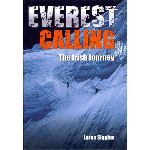 Everest Calling: The Irish Journey