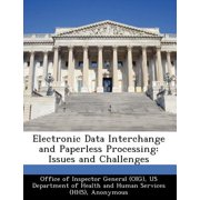 Electronic Data Interchange and Paperless Processing : Issues and Challenges
