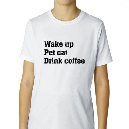 Wake Up. Pet Cat. Drink Coffee - Simple Classic Boy's Cotton Youth T-Shirt