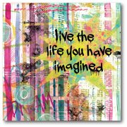 Courtside Market Live the Life You Have Imagined Gallery-Wrapped Canvas Wall Art, 16x16