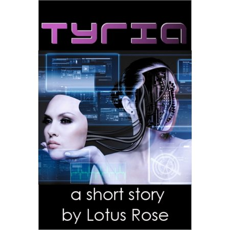 Tyria: A Sci Fi Short Story - eBook