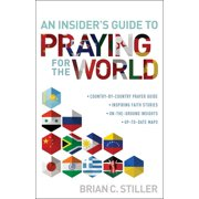 Insider's Guide to Praying for the World (Paperback)