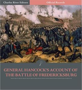 Official Records of the Union and Confederate Armies: General Winfield Scott Hancocks Account of the Battle of Fredericksburg - eBook