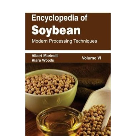 Encyclopedia of Soybean: Volume 06 (Modern Processing Techniques) - image 1 of 1