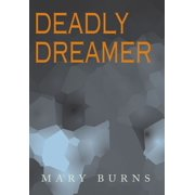 Deadly Dreamer - eBook
