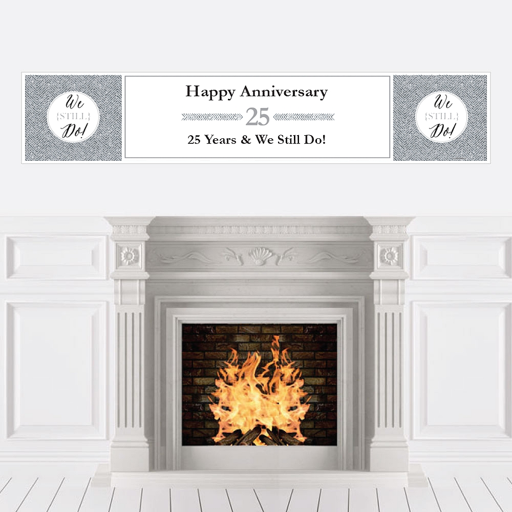 We Still Do - 25th Wedding Anniversary Party Decorations Party Banner