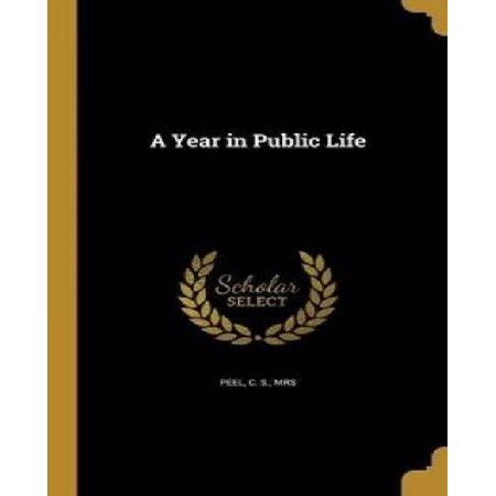 A Year in Public Life - image 1 of 1