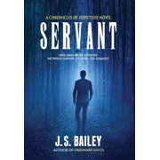 Chronicles of Servitude: Servant (Hardcover)