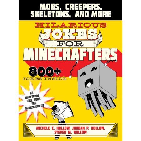 Hilarious Jokes for Minecrafters : Mobs, Creepers, Skeletons, and - Hilarious Jokes For Halloween