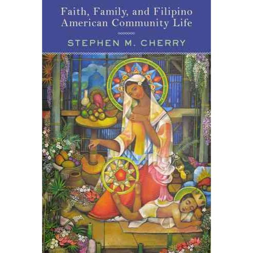 Faith, Family, and Filipino American Community Life