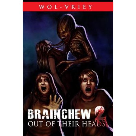 Brainchew 2 : Out of Their Heads (Two To The Head One To The Chest)