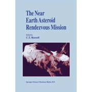 The Near Earth Asteroid Rendezvous Mission (Paperback)