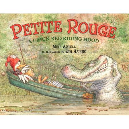 Petite Rouge : A Cajun Red Riding Hood