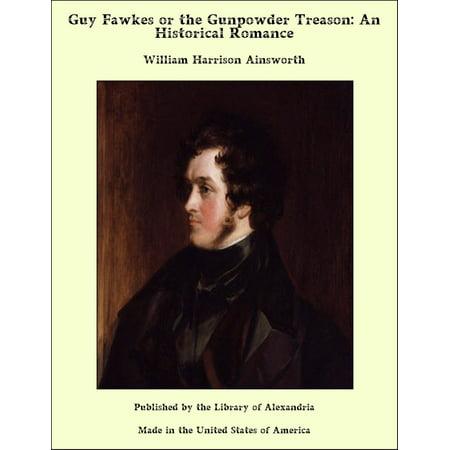 Guy Fawkes or the Gunpowder Treason - eBook - The Guy Fawkes Mask