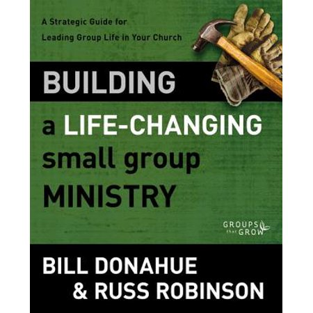 Building a Life-Changing Small Group Ministry : A Strategic Guide for Leading Group Life in Your - Children's Ministry Ideas For Halloween