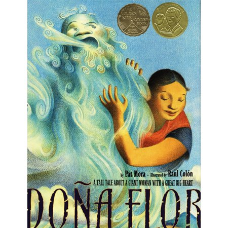 Dona Flor : A Tall Tale About a Giant Woman with a Great Big