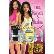 Hollywood High: Heels, Heartache & Headlines (Series #5) (Paperback)