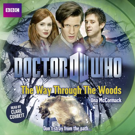 Doctor Who: The Way Through The Woods - Audiobook ()