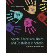 Special Educational Needs and Disabilities in Schools : A Critical Introduction