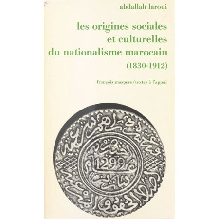 Les origines sociales et culturelles du nationalisme marocain - (Andy Tauer L Air Du Desert Marocain)