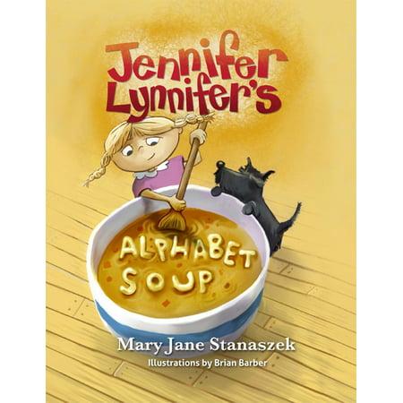 Jennifery Lynnifer's Alphabet Soup -