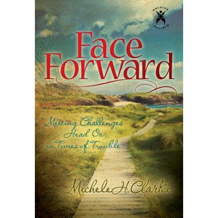 Face Forward : Meeting Challenges Head on in Times of