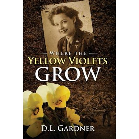 Sweet Romance (Where the Yellow Violets Grow : A WWII Sweet Romance )
