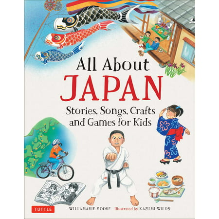 All About Japan : Stories, Songs, Crafts and Games for Kids - Halloween Themed Songs For Children