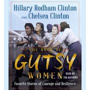 The Book of Gutsy Women : Favorite Stories of Courage and Resilience