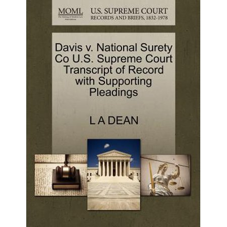 Davis V. National Surety Co U.S. Supreme Court Transcript of Record with Supporting Pleadings