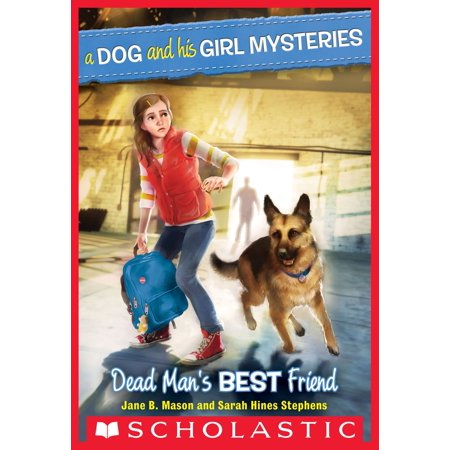 A Dog and His Girl Mysteries #2: Dead Man's Best Friend -