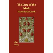 The Lure of the Mask (Paperback)
