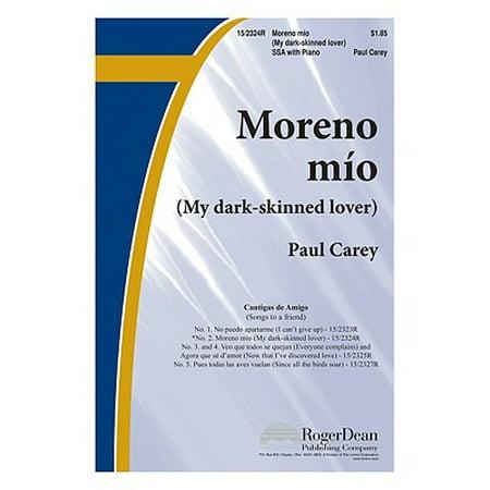 Moreno M-O (My Dark-Skinned Lover) : No. 2 of Cantigas de Amigo (Songs to a - No Skin On Halloween Song