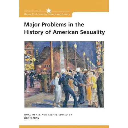 Major Problems in the History of American Sexuality : Documents and Essays (Essay Halloween History)