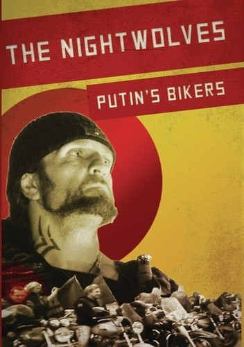 Nightwolves: Putin's Bikers (DVD) by Syndicado