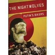 The Nightwolves: Putin's Bikers ( (DVD)) by Syndicado