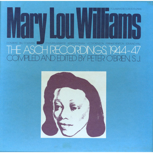 Mary Lou Williams: The Asch Recordings 1944-47