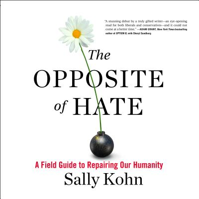 The Opposite of Hate (Audiobook)