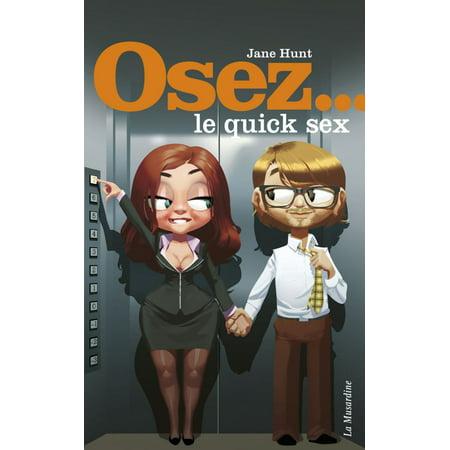 Osez le quick sex - eBook ()