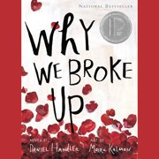 Why We Broke Up - Audiobook