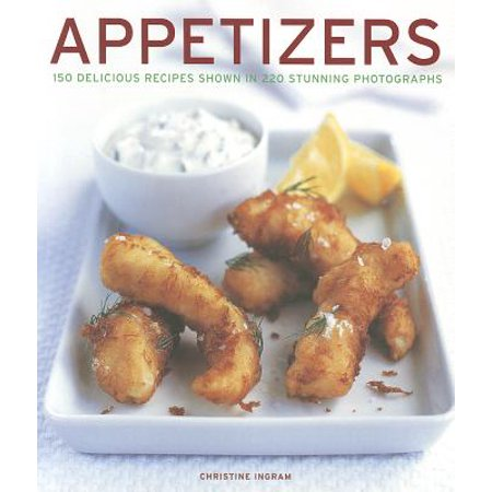 Appetizers : 150 Delicious Recipes Shown in 220 Stunning Photographs - Halloween Appetizer Recipes For Party