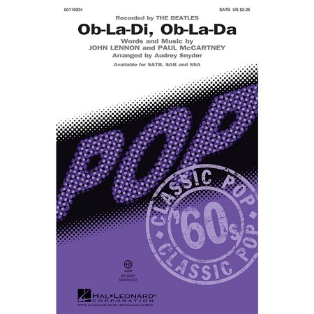 - Hal Leonard Ob-La-Di, Ob-La-Da (Recorded by THE BEATLES SAB) SAB by The Beatles Arranged by Audrey Snyder