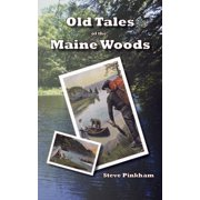 Old Tales Maine Woods - eBook