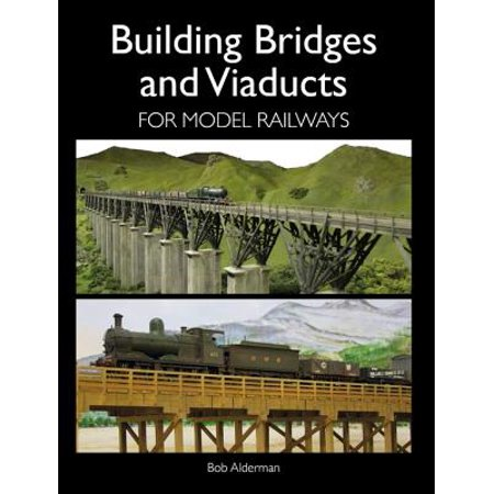 Building Bridges and Viaducts for Model Railways - eBook