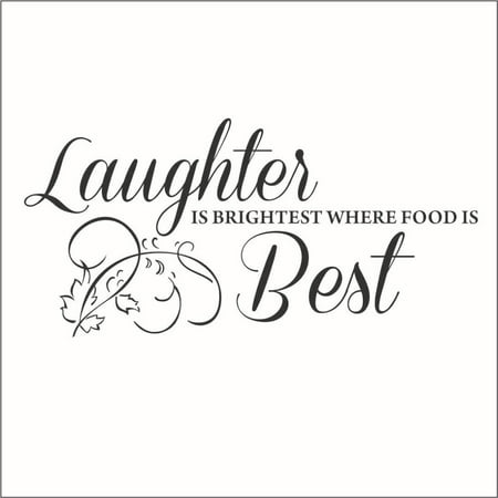 Laughter is Brightest Where the Food is Best Vinyl Decal -