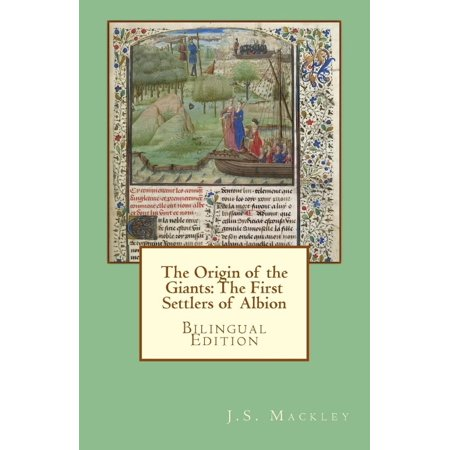 The Origin Of The Giants  The First Settlers Of Albion  Bilingual Edition