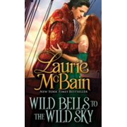 Wild Bells to the Wild Sky - eBook