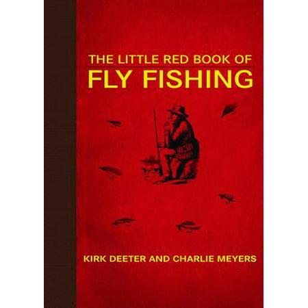 High Sierra Fly Fishing Book - Little Red Books: The Little Red Book of Fly Fishing (Hardcover)