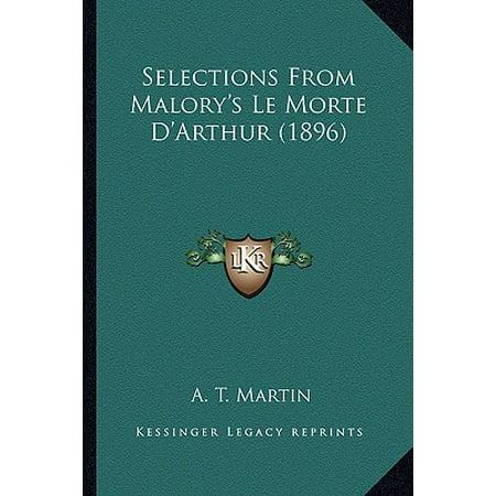 Selections from Malory's Le Morte D'Arthur (1896) (Le Morte D Arthur Selection Test Answers)