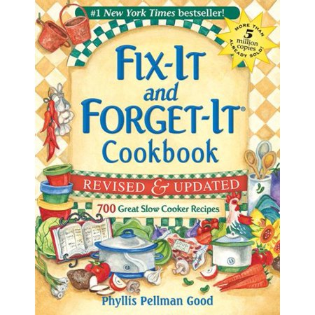 Fix It And Forget It Cookbook  700 Great Slow Cooker Recipes